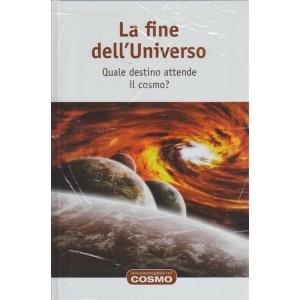 Una passeggiata nel cosmo RBA vol. 16 - La fine dell'Universo