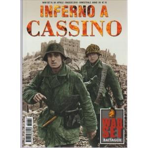 INFERNO A CASSINO. WAR SET. N. 64 APRILE - MAGGIO 2016