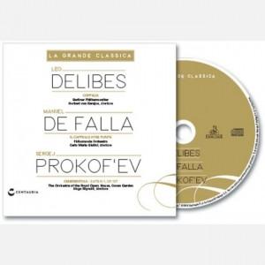 La grande classica Delibes - De Falla - Prokof'ev
