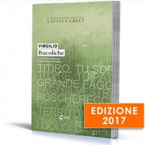 La grande biblioteca dei classici latini e greci (ed. 2017) Virgilio, Bucoliche