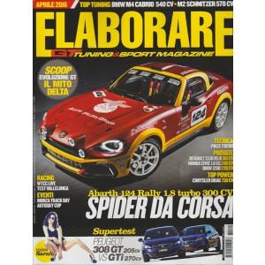 ELABORARE. APRILE 2016. GT TUNING & SPORT MAGAZINE.SPIDER DA CORSA.