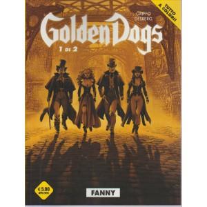 GOLDEN DOGS. 1 DI 2 .FANNY. APRILE 2016 N. 1TUTTO A COLORI!