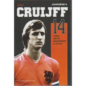 Johan CRUIJFF l'uomo che ha reinventato il calcio - by Gazzetta dello Sport