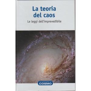 UNA PASSEGGIATA NEL COSMO. LA BIBLIOTECA PER ESPLORARE I CONFINI DELL'UNIVERSO. LA TEORIA DEL CAOS. LE LEGGI DELL'IMPREVEDIBILE. N. 17