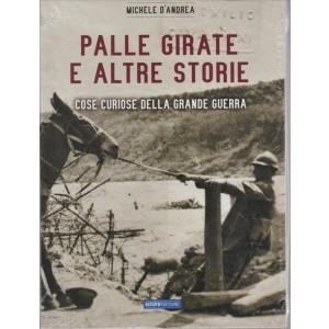 PALLE GIRATE E ALTRE STORIE.  DI MICHELE D'ANDREA.