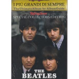 GLI SPECIALI DI ROLLING STONE. I PIU' GRANDI DI SEMPRE. THE ULTIMATE ALBUM-BY-ALBUM GUIDE. THE BEATLES.