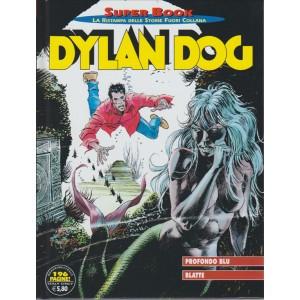 DYLAN DOG. SUPER BOOK LA RISTAMPA DELLE STORIE FUORI COLLANA. PROFONDO BLU. BLATTE. N. 68. QUADRIMESTRALE.