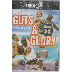 NBA LEGENDS. NBA GUTS & GLORY. N. 13 CORAGGIO E GLORIA.
