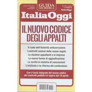 GUIDA GIURIDICA ITALIA OGGI. IL NUOVO CODICE DEGLI APPALTI.