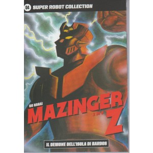 SUPER ROBOT COLLECTION. N. 4 GO NAGAI MAZINGER Z-il demone dell'isola di Bardos 2/9