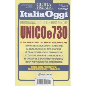 GUIDA FISCALE ITALIA OGGI. DICHIARAZIONE DEI REDDITI 2016. UNICO E 730. SPECIALE N.8  30 APRILE 2016.