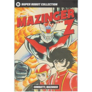 SUPER ROBOT COLLECTION. N.5 GO NAGAI MAZINGER Z-Combatti Mazinger 3/9