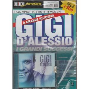 I GRANDI ARTISTI ITALIANI. A GRANDE RICHIESTA GIGI D'ALESSIO. I GRANDI SUCCESSI.