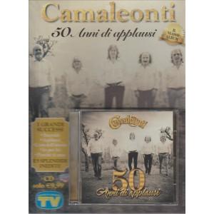 CAMALEONTI. 50 ANNI DI APPLAUSI.  IL NUOVO ALBUM N. 11 CD DI SORRISI E CANZONI.