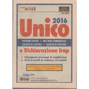 GUIDA NORMATIVA IL SOLE 24 ORE. UNICO 2016 E DICHIARAZIONE IRAP. MAGGIO 2016.