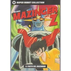 SUPER ROBOT COLLECTION. N. 6 GO NAGAI MAZINGER Z-il furto del Mazinger 4/9