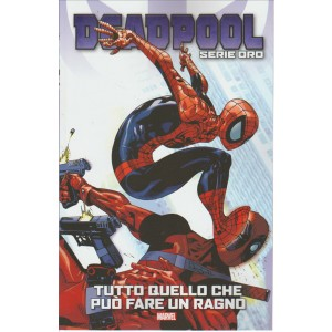 """DEADPOOL Serie oro vol.14""""Tutto quello che può fare un ragno""""by Tuttosport"""