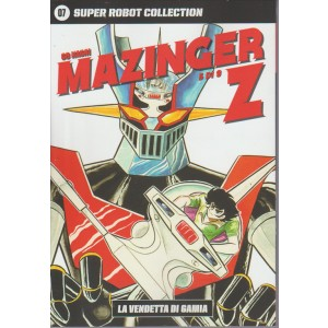 SUPER ROBOT COLLECTION. N. 7 GO NAGAI MAZINGER Z-la vendetta di Gamia 5/9