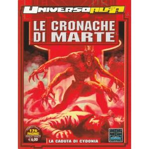 Universo Alfa semestrale n. 19 - LE CRONACHE DI MARTE - La Caduta Di Cydonia