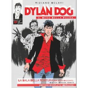 Dylan Dog Il Nero della paura vol. 17 di Tiziano Sclavi - La Sala della Tortura