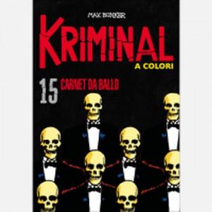 Kriminal A Colori - N° 15 - Kriminal A Colori 15 - La Gazzetta Dello Sport