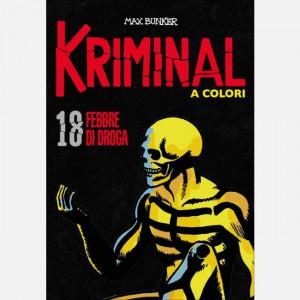 Kriminal A Colori - N° 18 - Kriminal A Colori 18 - La Gazzetta Dello Sport