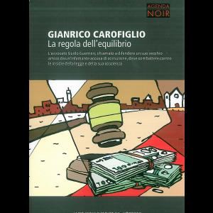 Appuntamento Noir - La regola dell'equilibrio di Gianrico Carofiglio