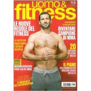 Uomo & Fitness - mensile n. 5 Agosto/Settembre 2016