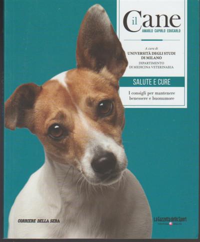 Il Cane Amarlo Capirlo Educarlo Vol 4 Salute E Cure Corriere Della Sera Edicola Shop