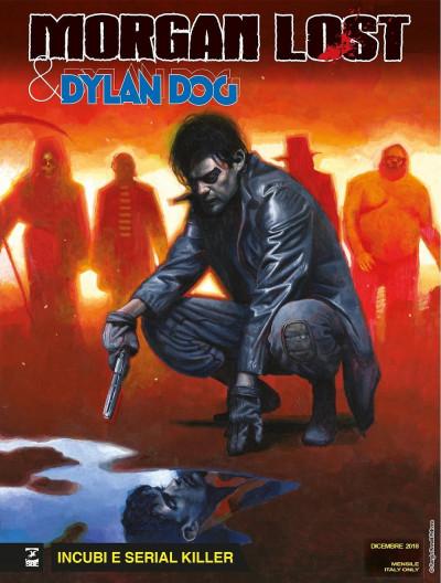 Morgan Lost & Dylan Dog - N° 1 - Incubi E Serial Killer - Bonelli Editore