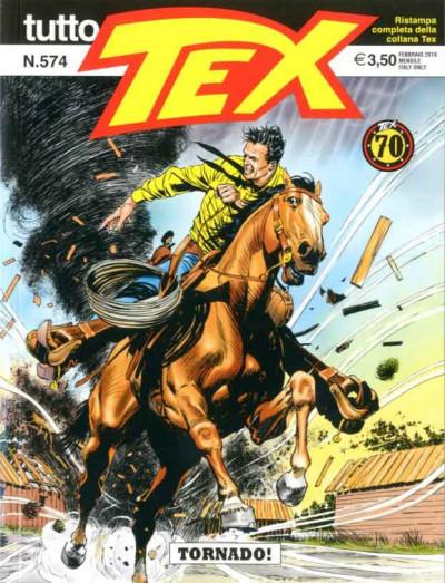 Tutto Tex - N° 574 - Tornado! - Bonelli Editore