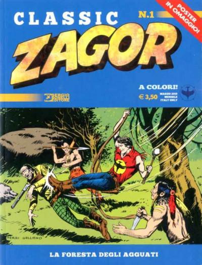 Zagor Classic - N° 1 - La Foresta Degli Agguati - Bonelli Editore