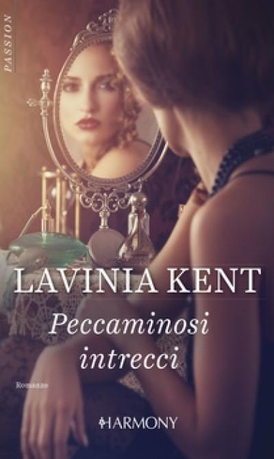 Harmony Harmony Passion - Peccaminosi intrecci Di Lavinia Kent