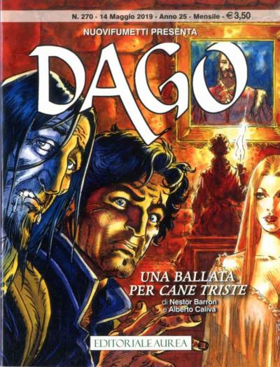 Dago Anno 22 In Poi - N° 270 - Dago - Una Ballata Per Cane Triste - Nuovi Fumetti Presenta Editoriale Aurea