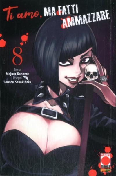 Ti Amo Ma Fatti Ammazzare - N° 8 - Kodama 26 - Panini Comics