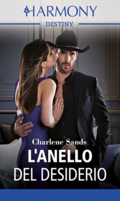 Harmony Destiny - L'anello del desiderio Di Charlene Sands