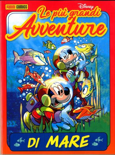 Piu' Grandi Avventure Disney - N° 8 - Di Mare - Panini Comics