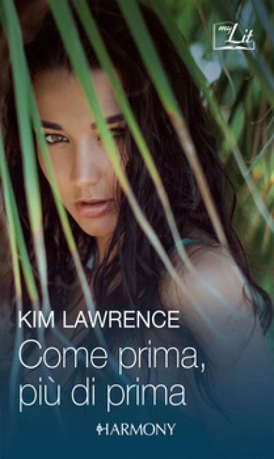Harmony MyLit - Come prima, più di prima Di Kim Lawrence