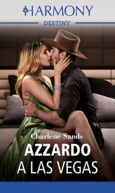 Harmony Destiny - Azzardo a Las Vegas Di Charlene Sands
