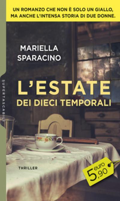 Harmony SuperTascabili - L'estate dei dieci temporali Di Mariella Sparacino