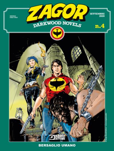 Zagor Darkwood Novels N.4 - Bersaglio umano