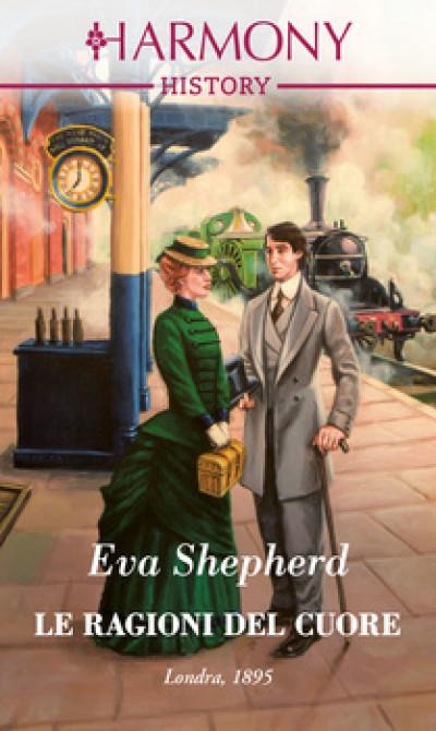 Harmony History - Le ragioni del cuore Di Eva Shepherd