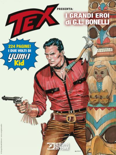 Avventura Magazine N. - Avventura Magazine 2020 - Tex presenta i grandi Eroi di G. L. Bonelli: Yuma Kid!