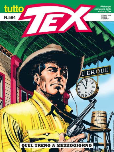 Tutto Tex N.594 - Quel treno a mezzogiorno
