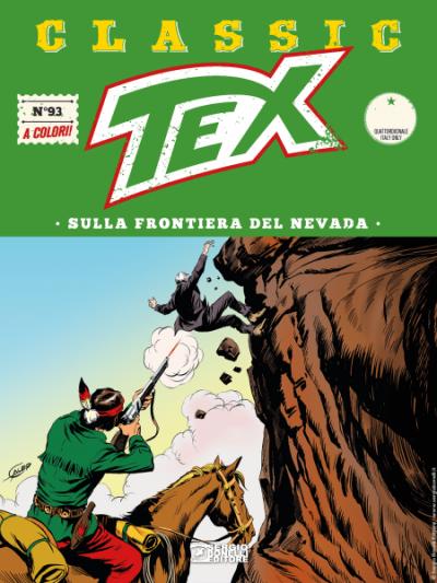 Tex Classic N.93 - Sulla frontiera del Nevada