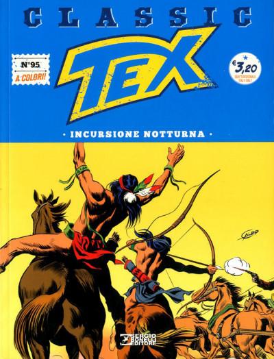 Tex Classic - N° 95 - Incursione Notturna - Bonelli Editore