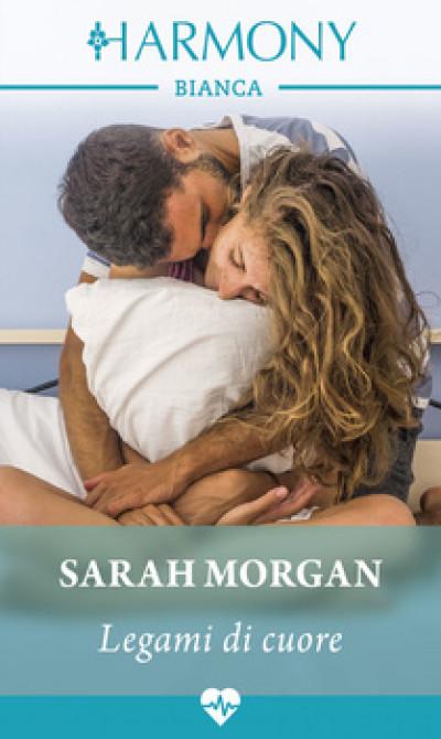 Harmony Harmony Bianca - Legami di cuore Di Sarah Morgan