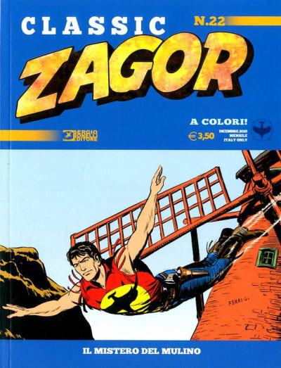 Zagor Classic - N° 22 - Il Mistero Del Mulino - Bonelli Editore
