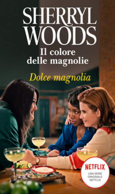 Harmony Magnolia Collection - Dolce Magnolia Di Sherryl Woods
