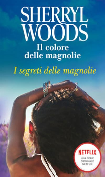 Harmony Magnolia Collection - I segreti delle magnolie Di Sherryl Woods